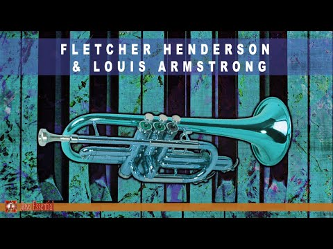 Fletcher Henderson & Louis Armstrong - The Legendary 1924 - 1925 Recordings