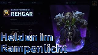 Heroes of the Storm - Helden im Rampenlicht - Rehgar