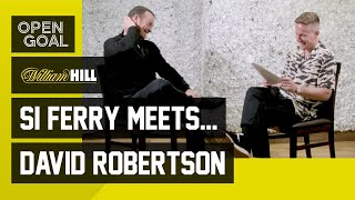 Si Ferry Meets... David Robertson   Alex Ferguson, Aberdeen, Rangers, Leeds & Managing in India