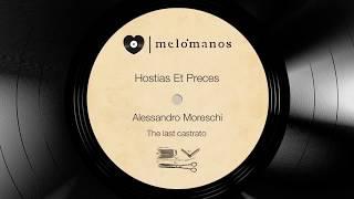Alessandro Moreschi I Hostias Et Preces I melómanos.com