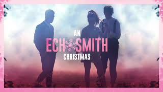 Echosmith - Happy XMas (War Is Over) [feat. Hunter Hayes]