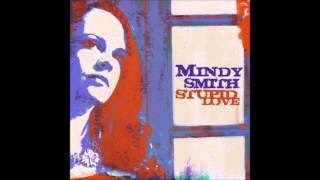 Watch Mindy Smith Couldnt Stand The Rain video
