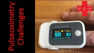 Challenges with Pulseoximetry