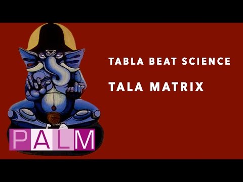 Tabla Beat Science: Tala Matrix [Full Album]