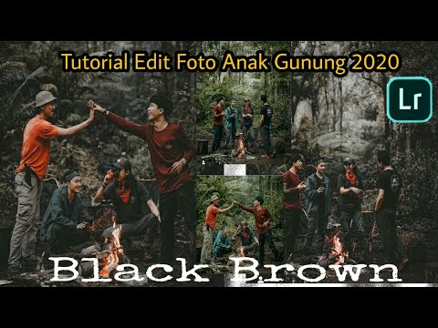 Tutorial Edit Foto Anak Gunung Black Brown ll Terbaru 2020 ...
