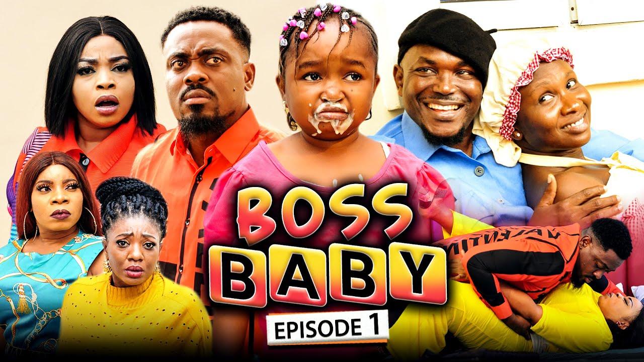 Download BOSS BABY 1 (New Movie) Sonia Uche/Toosweet Annan/Ebube Obio 2021 Trending Nigerian Nollywood Movie