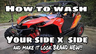 HOW TO WASH YOUR UTV AND KEEP IT LOOKING NEW EVERY TIME!