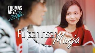 Download THOMAS ARYA - PUJAAN INSAN MANJA (LIRIK)