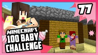 SISTERLY LOVE! - Minecraft: 100 Baby Challenge - EP 77