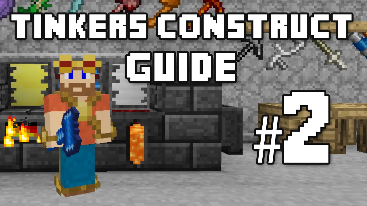 The Smeltery - Tinkers Construct Guide #2