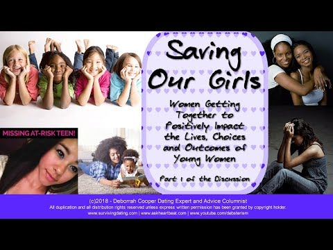 Saving Our Girls - How Women Can Positively Impact the Choices and Path of Girls Worldwide