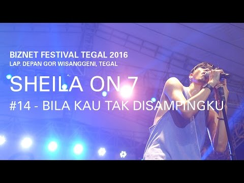 Biznet Festival Tegal 2016 : Sheila On 7 - Bila Kau Tak Disampingku