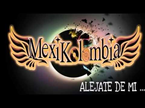 ALEJATE DE MI GRUPO MEXIKOLOMBIA LIMPIA