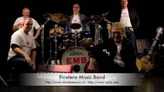 Etcetera Music Band - Don't Turn Me Loose