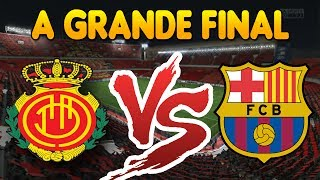 A GRANDE FINAL !! Barcelona Vs Mallorca - Modo Carreira - FIFA14 - #EP18 [Xbox One]