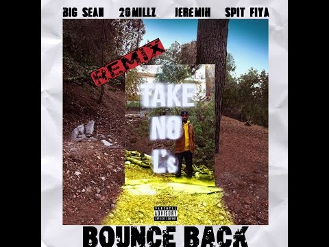 Big Sean - Bounce Back Ft. Jeremih,...