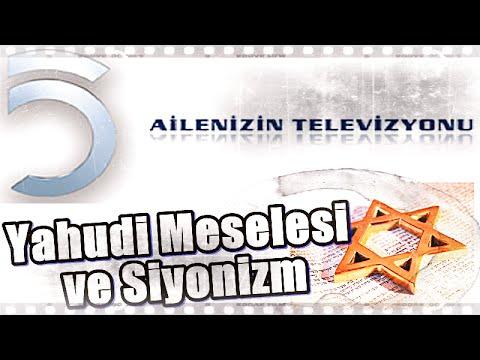 Yahudi Meselesi ve Siyonizm, Üstad Kadir Mısıroğlu, 12.06.2009