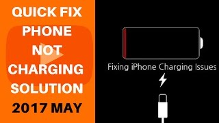 FIX iPhone / android phone CHARGING ISSUE | MAY- 2017 |