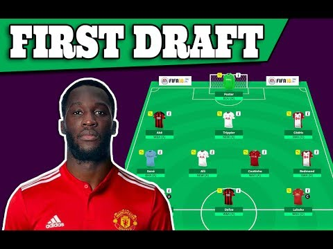 My First Draft! - Lukaku, Kane or Lacazette? - Game Plan/Tips!  Fantasy Premier League 2017/18