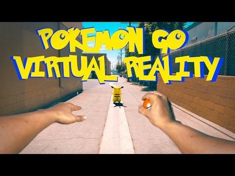 POKEMON GO VIRTUAL REALITY