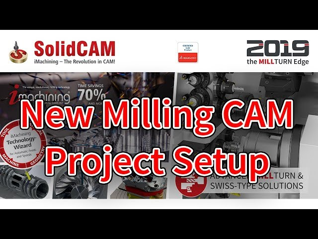 SolidCAM - New Milling CAM Project Setup