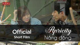 OFFICIAL SHORT FILM - APRICITY - NẮNG ĐÔNG