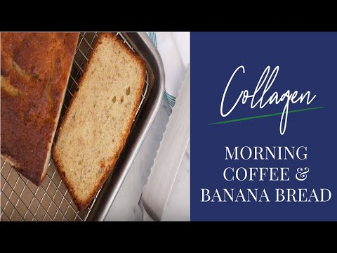 Morning Coffee & Banana Bread (With Collagen)