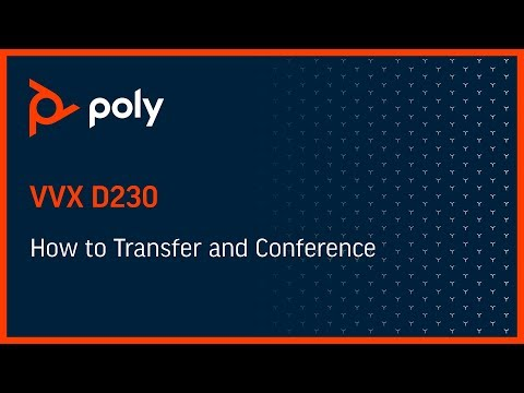 VVX D230 - How To Transfer And Conference