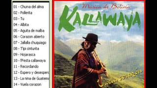 Kallawaya - Vuela corazon