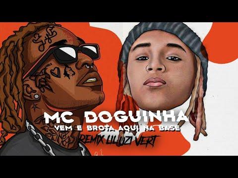 MC DOGUINHA - VEM E BROTA AQUI NA BASE (REMIX LIL UZI VERT  - XO TOUR LIFE)