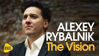 Alexey Rybalnik  - The Vision (Official Video 2017)