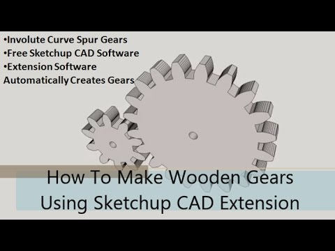 How To Make Wooden Gears - Part 1: Design With Sketchup Extension