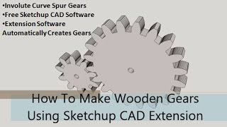 how to make wooden gears part 1 sketchup cad extension