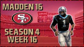 Madden 16 Franchise: San Francisco 49ers | Year 4, Week 16 @ Panthers