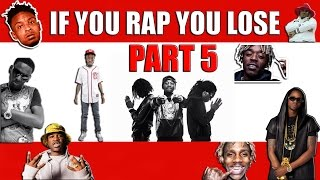 If You Rap You Lose (Part 5) 🔥