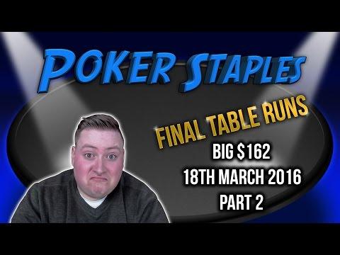 PokerStaples Big $162 FINAL TABLE! - Part 2