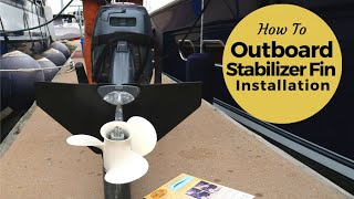 Installing a Stabilizer Fin on an Outboard Motor Sailing Britican