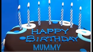 Mummy birthday song Cakes Pasteles - Happy Birthday MUMMY