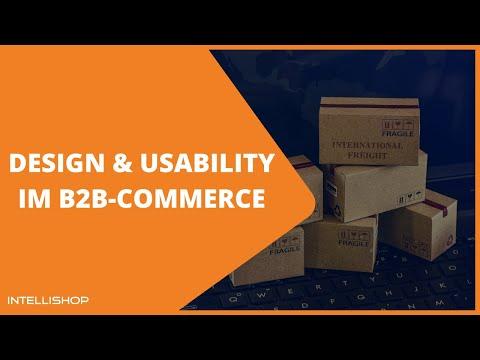 Design & Usability im B2B-Commerce (5. E-Commerce Expertenwoche)