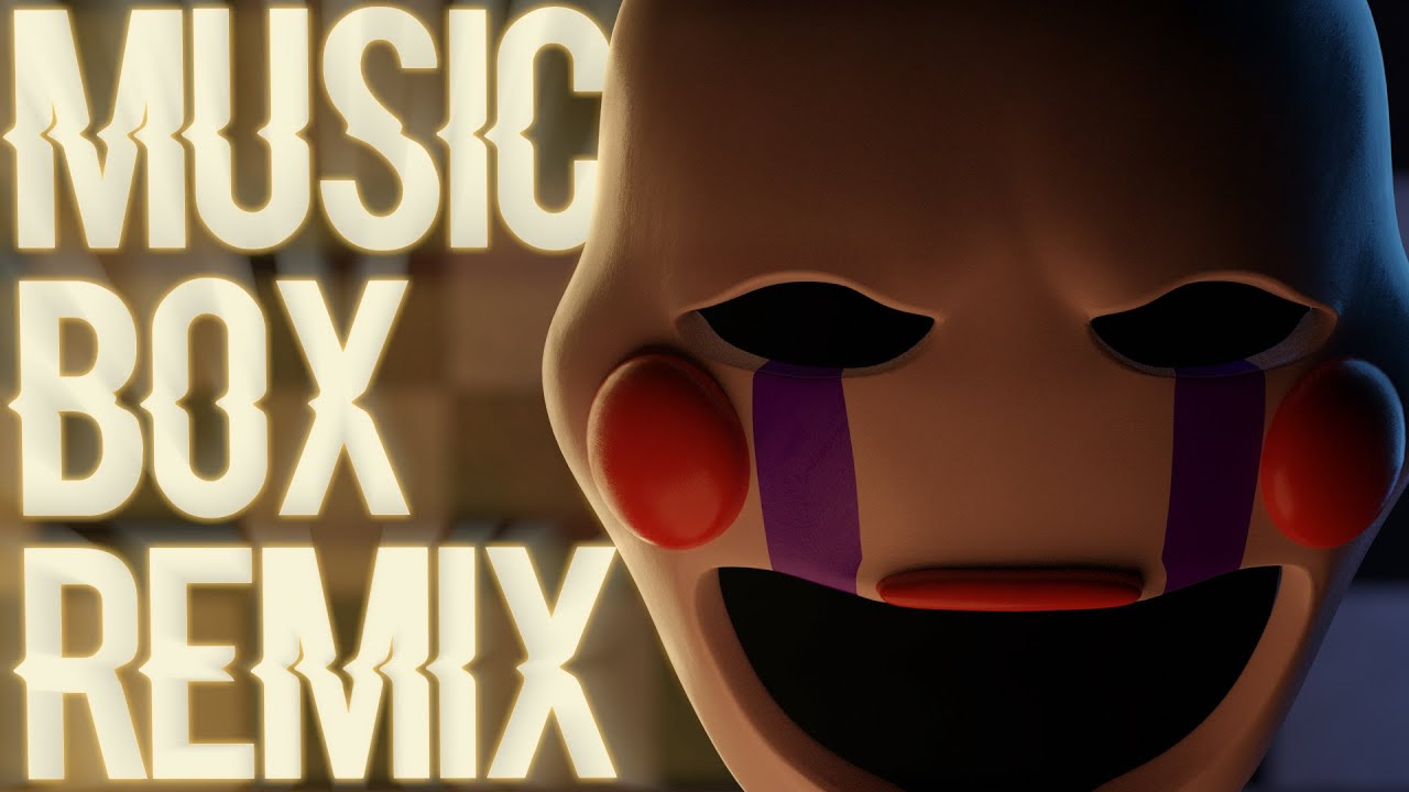 """Five Nights at Freddy's Song: """"Music Box Remix"""" (Animation Music Video)"""