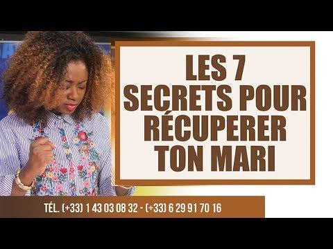 Les 7 secrets pour récupérer ton mari ou ta femme / Ev Lise Manzambi