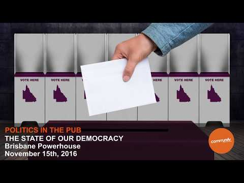 POLITICS IN THE PUB - THE STATE OF OUR DEMOCRACY