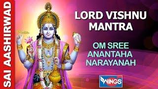 OM Shree Anantaha Narayanah - Lord Vishnu Mantra - Very Powweful Mantra