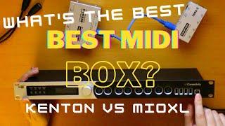 Best Midi Box For A Complex Hardwaresynth Setup (Kenton MIDI Thru vs. mioXL Comparison/Review)