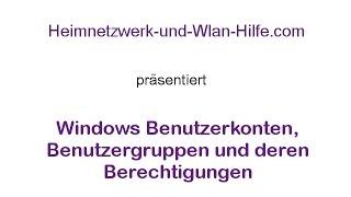 Benutzerkonten, Benutzergruppen und deren Berechtigungen unter Windows