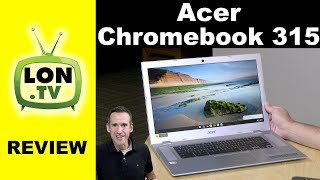 "Acer Chromebook 315 Review - 15"" 1080p Touch Display, AMD Processor"