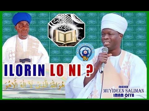 Download Ilorin Lo Ni by Sheikh Sulaiman Faruk Soibul Bayan and Imam Offa Sheikh Muyideen Salman Husayn