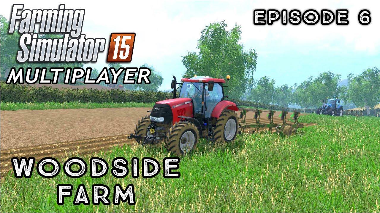 Multiplayer Farming Simulator 15 Woodside Farm Episode