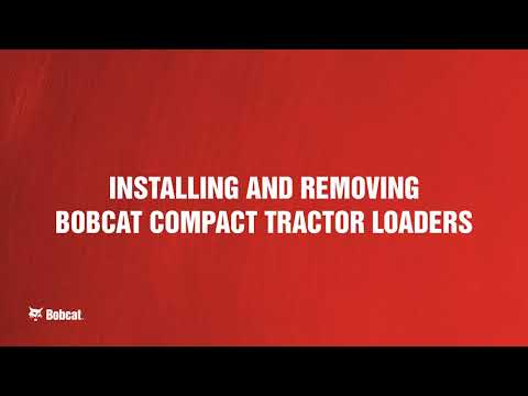 Installing And Removing The Front-End Loader On Bobcat Compact Tractors