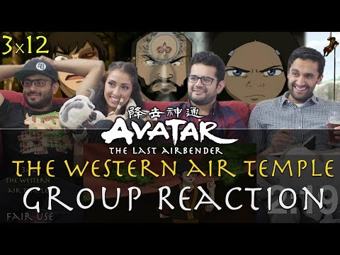 Avatar: The Last Airbender - 3x12 The Western Air Temple - Group Reaction